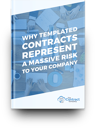 FREE Report: Why Templated Contracts Represent A Massive Risk To Your Company