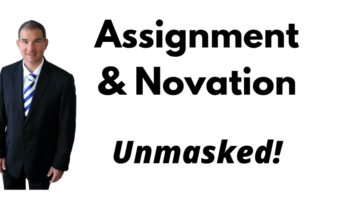 Assignment vs Novation – fancy words for the same thing? Nope.