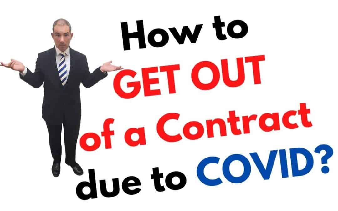 How to Get Out of a Contract due to Covid?