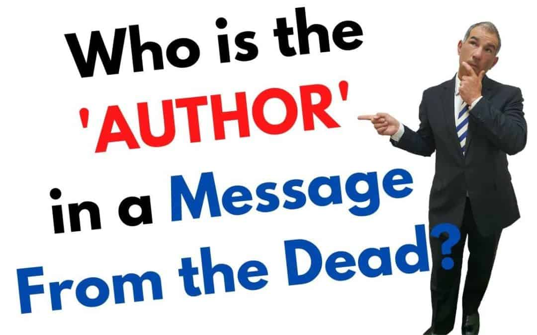 Who is the 'Author' in a message from the Dead?