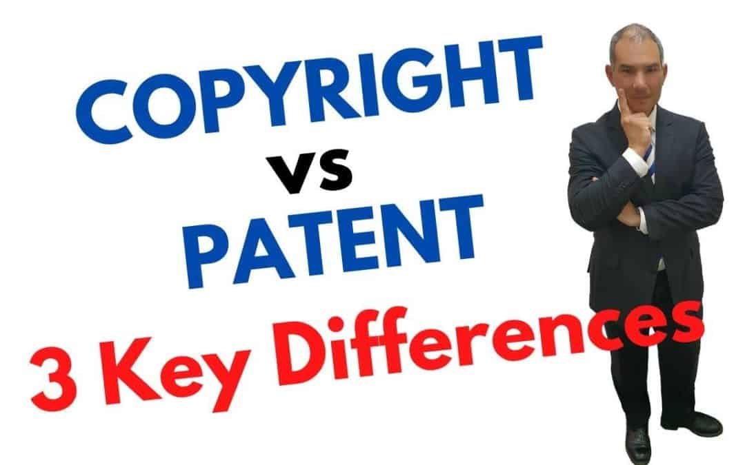 Copyright vs Patent – 3 key differences